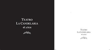 Cubierta Final - Teatro La Candelaria 45 Años - ok.jpg