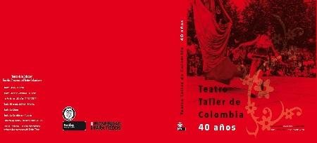 Cubierta Final - Teatro Taller de Colombia 40 Años - ok.jpg