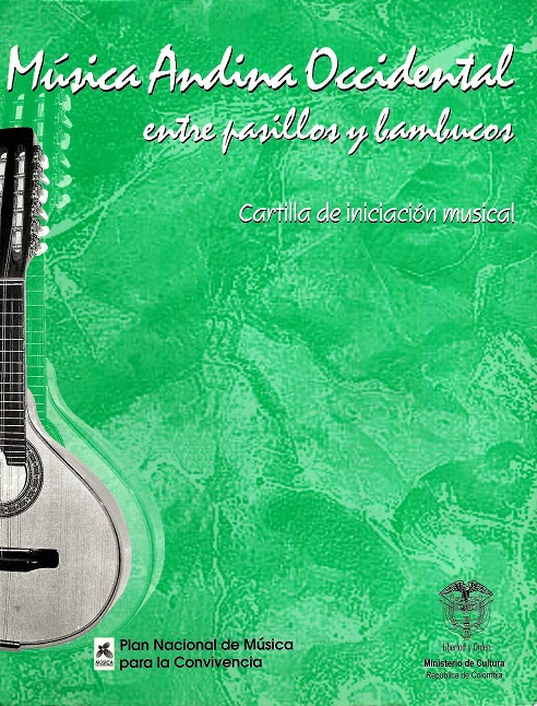 "Cartilla de iniciación musical, Música andina occidental ""entre pasillos y bambucos"""